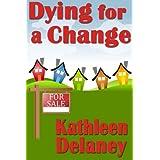 Dying For a Change (Ellen McKenzie mysteries Book 1) ~ Kathleen Delaney