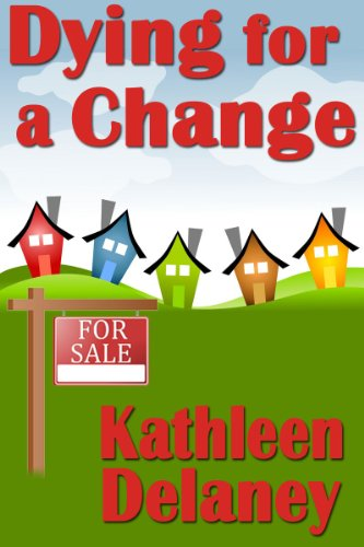 Dying For A Change by Kathleen Delaney ebook deal