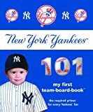 New York Yankees 101 (101 My First Team-Board-Books)