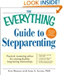 The Everything Guide to Stepparenting...