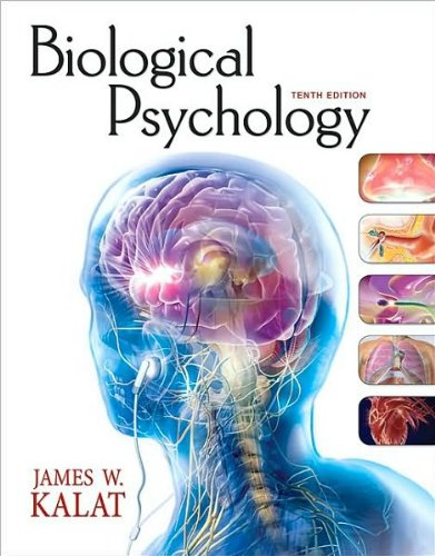 Biological Psychology (text only) 10th (Tenth) edition by...