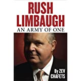 Rush Limbaugh: An Army of One ~ Zev Chafets