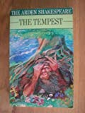 The Tempest (The Arden Shakespeare) (0416101909) by Shakespeare, William