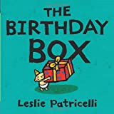 The Birthday Box ~ Leslie Patricelli