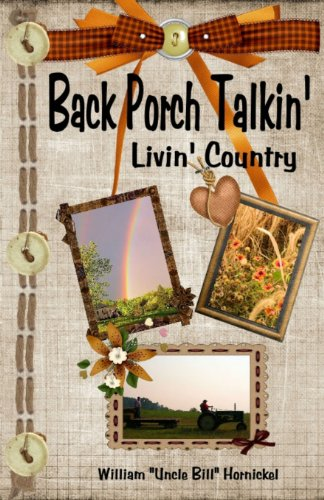 Back Porch Talkin'-Livin' Country (Volume 1)