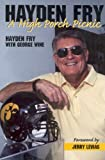 Search : Hayden Fry: A High Porch Picnic
