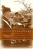 img - for Citizen Strangers: Palestinians and the Birth of Israel s Liberal Settler State (Stanford Studies in Middle Eastern and I) book / textbook / text book
