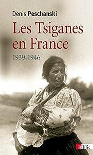 Les Tsiganes en France : 1939-1946