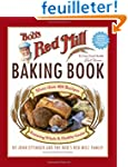 Bob's Red Mill Baking Book: More Than...