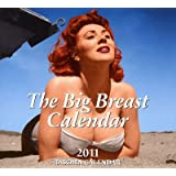 2011 Big Breasts Calendar: All international holidays included (Taschen Tear-off Calendars)by Taschen