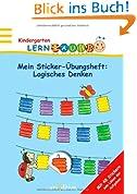 Lernraupe - Mein Sticker-Übungsheft Logisches Denken: mit 48 Stickern zum Lösen der Aufgaben (Kindergarten-Lernraupe)