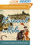 Learn German with Stories: Karneval i...