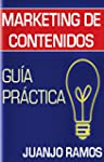 Marketing de contenidos. Gu�a pr�ctica