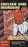 The Chelsea Girl Murders (Robin Hudson Mysteries #5) (0142000108) by Hayter, Sparkle