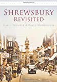 img - for Shrewsbury Revisited book / textbook / text book