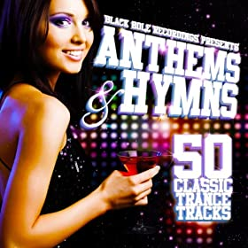 Black Hole Recordings presents Anthems & Hymns