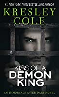 Kiss of a Demon King (Immortals After Dark, Book 6)