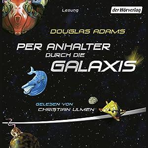 Per Anhalter durch die Galaxis Hörbuch