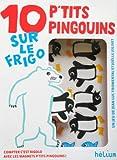 10 p'tits pingouins sur le frigo