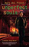 Unperfect Souls (Connor Grey, Book 4)