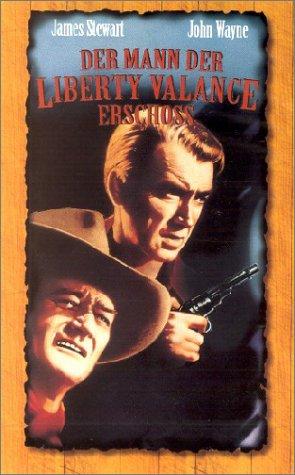 Der Mann, der Liberty Valance erschoss [VHS]