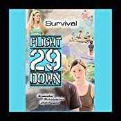 Survival: Flight 29 Down #7 | Stan Rogow, D. J. MacHale