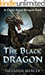 The Black Dragon: A Claire-Agon Drago...