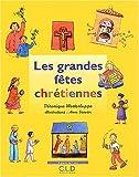 echange, troc Véronique Westerloppe - Les grandes fêtes chrétiennes