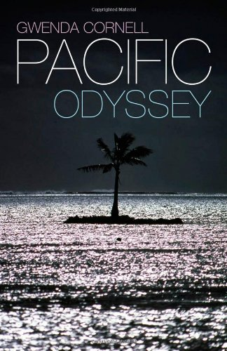 Pacific Odyssey, by Gwenda Cornell