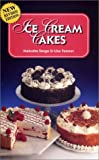 img - for Ice Cream Cakes book / textbook / text book