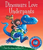 Claire Freedman Dinosaurs Love Underpants(Board book)