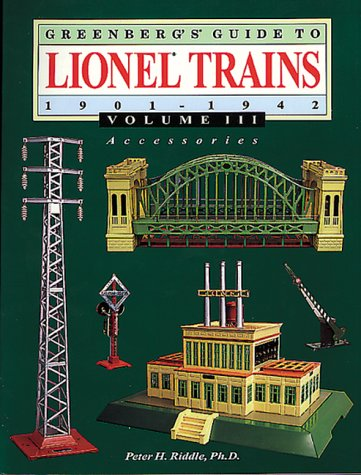 Lionel Trains, 1901-1942: Accessories (Greenberg's Guide to Lionel Trains)