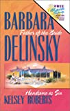 Father of the Bride/Handsome as Sin (Romance 2-in-1) (0373834535) by Barbara Delinsky