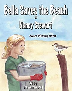 Bella Saves the Beach by Nancy Stewart and Samantha Bell