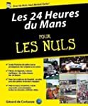 L'Histoire des 24 Heures du Mans pour...