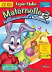 LAPIN MALIN : MATERNELLE 3 + KARAOK�...