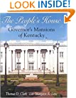 People's House: Governor's Mansions of Kentucky