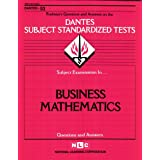 BUSINESS MATHEMATICS (DSST Dantes Subject Standardized Tests) (Passbooks) (DANTES SUBJECT STANDARDIZED TESTS (DANTES)) ~ Jack Rudman