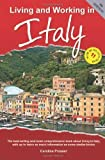 Living and Working in Italy: A Survival Handbook (Living & Working in Italy)