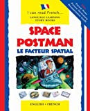 img - for Space Postman/Le Facteur Spatial: English-French Edition (Barron's Educational Series) book / textbook / text book
