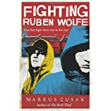 Fighting Ruben Wolfe (Underdogs)by Markus Zusak