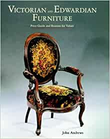Victorian and edwardian furniture price guide and reasons for Furniture valuation guides