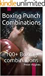 Boxing Punch Combinations: 100+ Boxin...