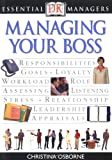 img - for Managing Your Boss (Essential Managers) book / textbook / text book