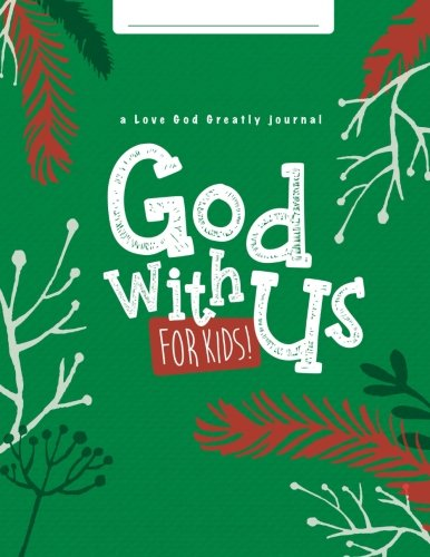god-with-usfor-kids-a-love-god-greatly-advent-study-journal-for-kids
