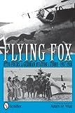 Flying Fox: Otto Fuchs: A German Aviator's Story 1917-1918
