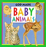 img - for Baby Animals (God Made Animals) book / textbook / text book