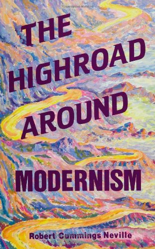 The Highroad Around Modernism (SUNY Series in Philosophy)