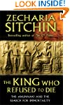 King Who Refused To Die: The Anunnaki...