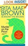 Murder on the Prowl: A Mrs. Murphy Mystery
